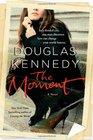 The Moment A Novel
