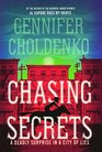 Chasing Secrets A Deadly Surprise In The City Of Lies