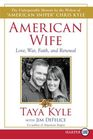 American Wife : A Memoir of Love, Service, Faith, and Renewal (Larger Print)