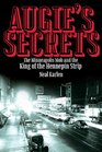Augie's Secrets The Minneapolis Mob and the King of the Hennepin Strip