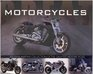 Great Motorcycles: An Exhilarating Collection of the Greatest Motorcycles