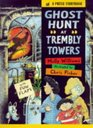 Ghost Hunt at Trembly Towers