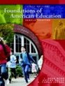 Foundations of American EducationText Only