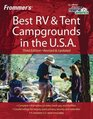 Frommer's Best RV and Tent Campgrounds in the USA