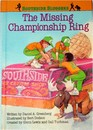 SOUTHSIDE SLUGGERS THE MISSING CHAMPIONSHIP RING