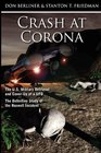 Crash at Corona The US Military Retrieval and Cover-Up of a UFO - The Definitive Study of the Roswell Incident