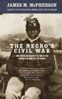 The Negro's Civil War (Blacks in the New World)