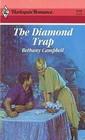 The Diamond Trap (Harlequin Romance, No 2949)