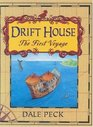 The Drift House : The First Voyage