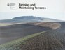 Farming and maintaining terraces