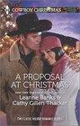 A Proposal at Christmas A Maverick for Christmas / A Cowboy Under the Mistletoe