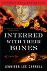 Interred with Their Bones (Kate Stanley, Bk 1)