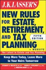 JK Lasser's New Rules for Estate Retirement and Tax Planning  Website