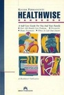 Healthwise Handbook A Self-Care Manual for You and Your Family