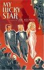 My Lucky Star (Philip & Gilbert, Bk 3)
