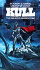 Kull: The Fabulous Warrior King