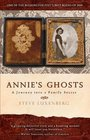 Annie's Ghosts A Journey into a Family Secret