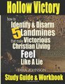 Hollow Victory Study Guide How To Identify  Disarm Five Landmines That Make Victorious Christian Living Feel Like A Lie
