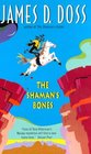 The Shaman's Bones (Charlie Moon, Bk 3)