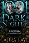 Ride Dirty A Raven Riders Novella