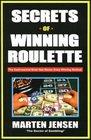 Secrets Of Winning Roulette 2nd Edition