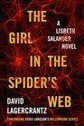 The Girl in the Spider's Web A Lisbeth Salander novel continuing Stieg Larsson's Millennium Series