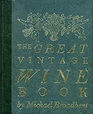 The Great Vintage Wine Book