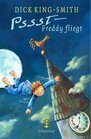 Psst - Freddy fliegt