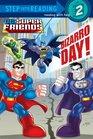Bizarro Day! (DC Super Friends) (Step into Reading, Level 2)