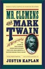 Mr Clemens and Mark Twain A Biography
