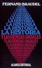 La historia y las ciencias sociales / The history and social sciences