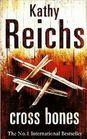 Cross Bones (Temperance Brennan, Bk 8)