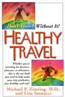 Healthy Travel Don't Travel Without It