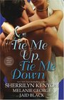 Tie Me Up, Tie Me Down: Captivated / Promise Me Forever / Hunter's Right