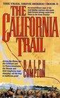 The California Trail (Trail Drive, Bk 5)