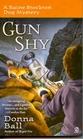 Gun Shy (Raine Stockton Dog Mystery, Bk 3)