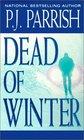 Dead of Winter (Louis Kincaid, Bk 2)