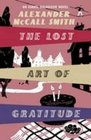 The Lost Art of Gratitude [Large Print]: 16 Point