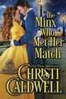 The Minx Who Met Her Match