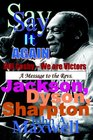 Say It Again Bill Cosby We Are Victor A Message To The Revs Jackson Dyson And Sharpton