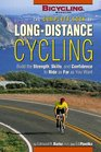 The Complete Book of Long-Distance Cycling  Build the Strength Skills and Confidence to Ride as Far as You Want