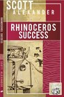 Rhinoceros Success (The Official book from the head Rhino himself.)