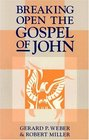 Breaking Open the Gospel of John
