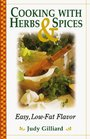 Cooking With Herbs  Spices Easy Low-Fat Flavor