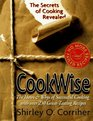 Cookwise: The Hows and Whys of Successful Cooking