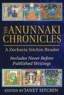 The Anunnaki Chronicles A Zecharia Sitchin Reader