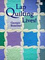 Lap Quilting Lives