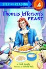 Thomas Jefferson's Feast (Step into Reading)
