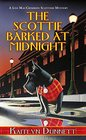 The Scottie Barked At Midnight (A Liss MacCrimmon Mystery)