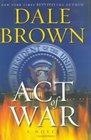Act of War (Jason Richter, Bk 1)